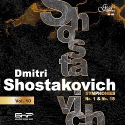 Dmitri Shostakovich, Vol. 10: Symphonies no. 1 & no. 15 by Dmitri Shostakovich ,   Bulgarian National Radio Symphony Orchestra ,   Emil Tabakov